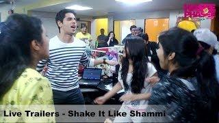 Live Trailers - Shake It Like Shammi - Parineeti Chopra, Sidharth Malhotra