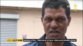 Théophile Vitalo riche esclave affranchi - Guyane 1ère