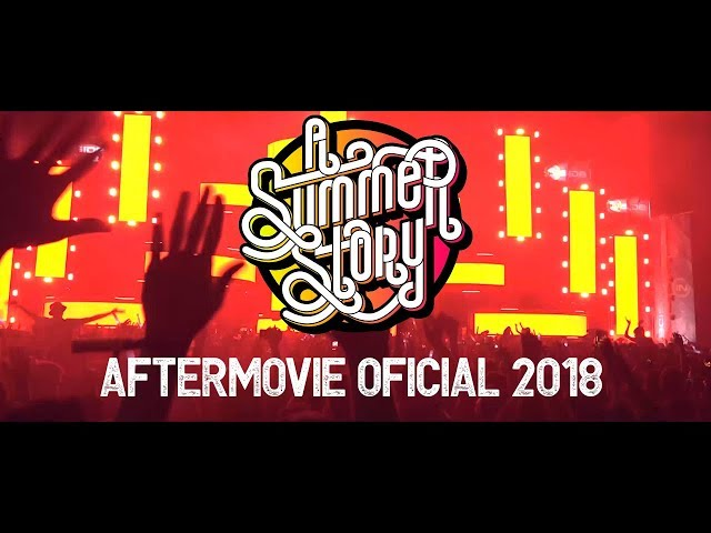 Aftermovie oficial A Summer Story 2018