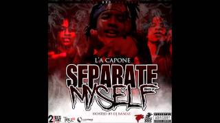 "L'A Capone - ""Shooters"" Feat RondoNumbaNine (Separate Myself)"