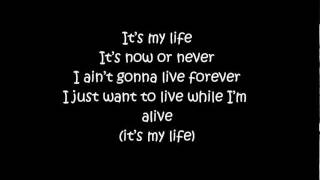 It's My Life - Bon Jovi (Lyrics)