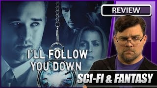 I'll Follow You Down - Movie Review (2013)