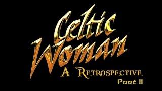 Celtic Woman: A Retrospective (Part 2) Announcement