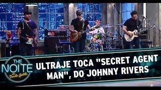 "Ultraje toca ""Secret Agent Man"", do Johnny Rivers"
