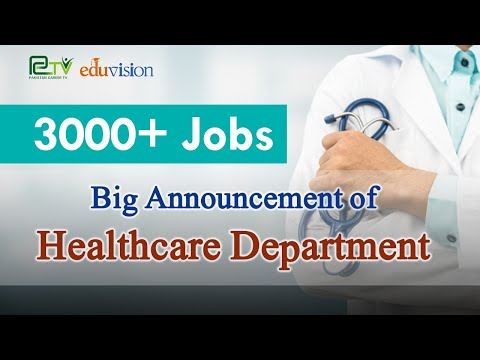 3000+ Jobs announced by Healthcare Department