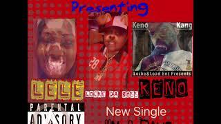 Locke Da Boss X Lele X Keno (Im A Dawg) Eng By. Lil Zay
