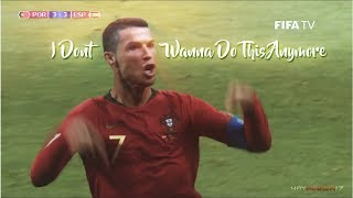 I Dont Wanna Do This Anymore | Cristiano Ronaldo's Hattrick vs Spain