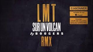 La Maison Tellier - Sur un Volcan - remix by Boogers - Officiel