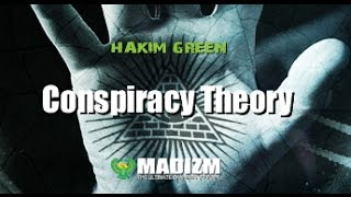Hakim Green CONSPIRACY THEORY