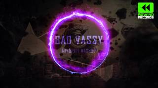 David Guetta & Showtek Feat. Vassy vs. Jay Hardway - Bad Vassy (Minority Mashup)
