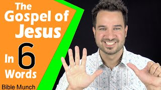 The Gospel of Jesus Christ - In Six Words | What is the Gospel & How to Share the Gospel