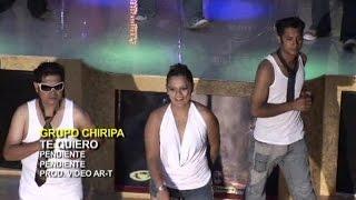 Grupo Chiripa - Te Quiero