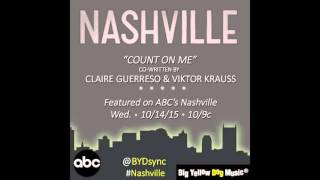 """""""Count On Me"""" by Claire Guerreso (feat. on ABC's Nashville - Season 4x4) [OFFICIAL]"""