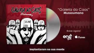 Mussoumano - Galeria do Caos (Audio)