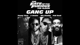 Young Thug, 2 Chainz, Wiz Khalifa & PnB Rock – Gang Up (The Fate Of The Furious Album) (Lyrics)