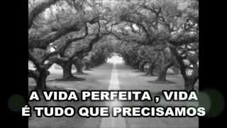 The Perfect Life - Tema Linda e Rafael   Legendado