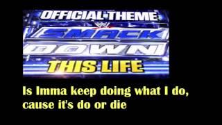 WWE | SmackDown | Secondary Theme | 'This Life' | CFO$ | W/Lyrics