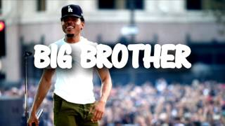 FREE - Chance The Rapper | Kanye West - Big Brother [ Type Beat ] 2017