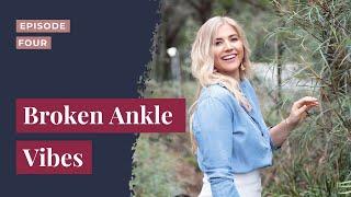 Episode 3.. Broken Ankle Vibes
