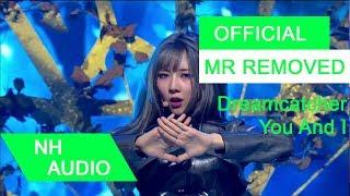 [MR Removed] Dreamcatcher (드림캐쳐) - YOU AND I