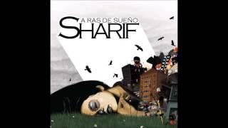 Sharif - La aduana de crecer