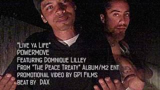 live ya life - POWERMOVE feat. Dominique lilley