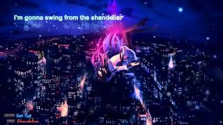 Nightcore - Chandelier - Sam Tsui (Lyric)