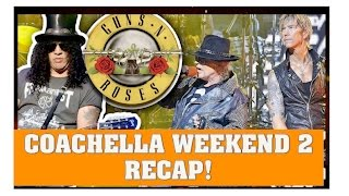 Guns N' Roses Coachella Apr 23/16   Show Recap   Prince Tribute, Out ta Get Me, Used to Love Her & M