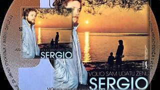 Sergio - Volio sam udatu ženu