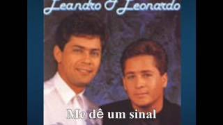 Leandro e Leonardo - Me dê um sinal