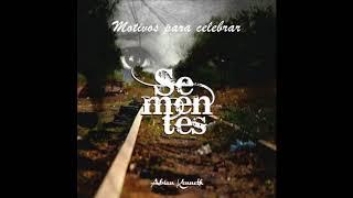 Abian Kenneth -  feat Amilton Joaquim - Motivos para celebrar - Ce Sementes
