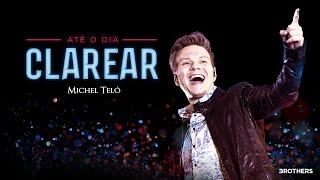 Michel Teló - Até o dia clarear (Vídeo Oficial)