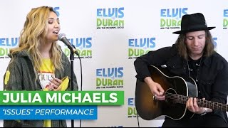 "Julia Michaels - ""Issues"" Acoustic 