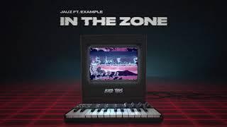 Jauz - In The Zone (Ft. Example)