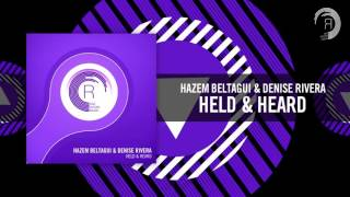 Hazem Beltagui & Denise Rivera - Held & Heard (RNM)