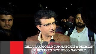 India-Pak World Cup Match Is A Decision To Be Taken By The ICC- Ganguly | Cricket News