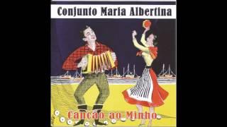 Conjunto Maria Albertina   Saudades da minha aldeia