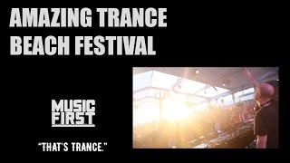 Amazing Trance Beach Festival