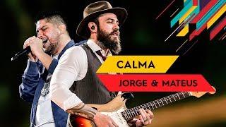 Calma - Jorge & Mateus - Villa Mix Goiânia 2017 ( Ao Vivo )