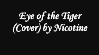 Eye of the Tiger, Punk Cover by Nicotine