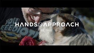 Hands on Approach - Be True