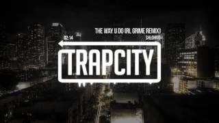 Shlohmo   The Way U Do RL Grime Remix   YouTube
