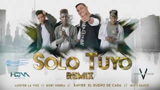 Xavier El Dueño De Casa X Jeivy Dance X Luister La Voz X Boby Sierra - Solo Tuyo Remix
