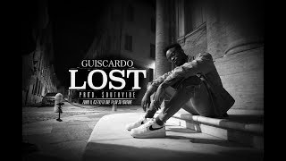 Guiscardo - Lost (prod. $outhvibe) (Official Video)