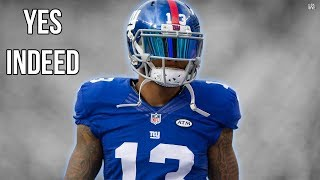 """Odell Beckham Jr. - """"Yes Indeed"""" ᴴᴰ"""
