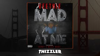 Veethie ft. Benny & Messy Marv - Mad At Me (Prod. Paupa & Jem) [Thizzler.com Exclusive]