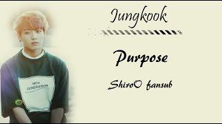 Jungkook (BTS) - Purpose (Hunsub.)