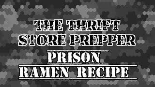 Thrift store prepper prison ramen recipe