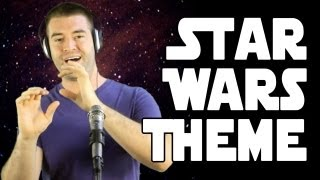 Star Wars Main Title Theme (A Cappella Cover)
