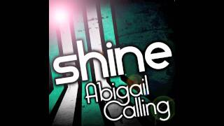 Shine - Abigail Calling (Single)
